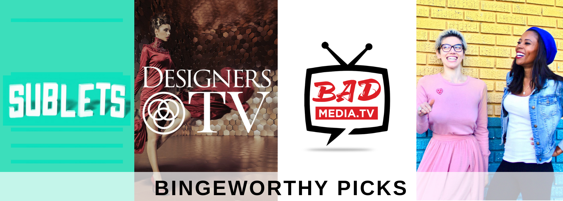 BINGEWORTHY PICKS