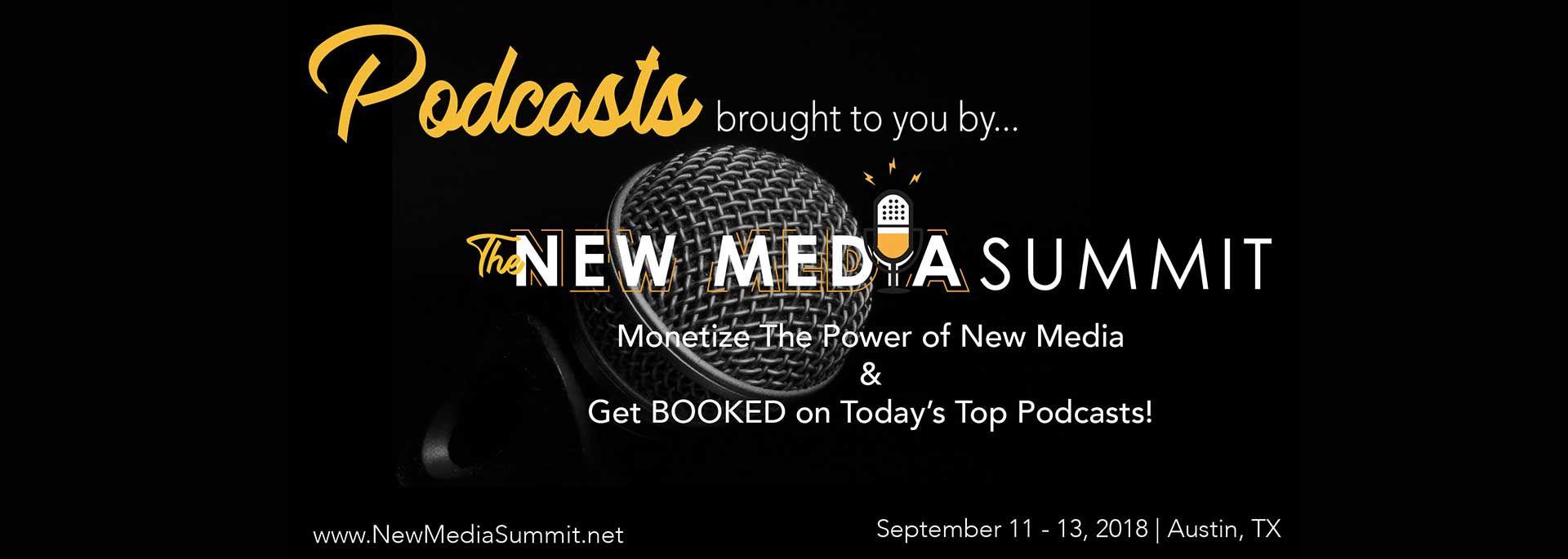 PODCASTS-NEW MEDIA SUMMIT