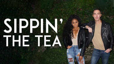 SIPPIN' THE TEA