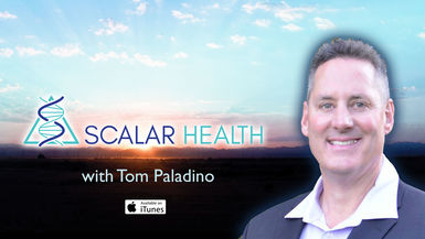 SCALAR HEALTH w/ TOM PALADINO