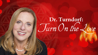 #Dr. Jamie Turndorf: Turn on the Love