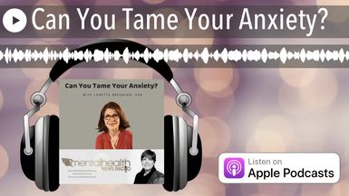 Can You Tame Your Anxiety?