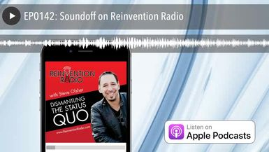 EP0142: Soundoff on Reinvention Radio