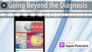 Going Beyond the Diagnosis
