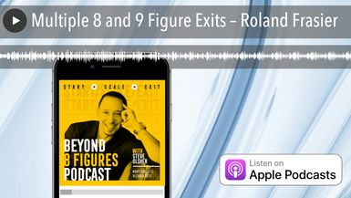 Multiple 8 and 9 Figure Exits – Roland Frasier