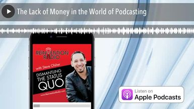 The Lack of Money in the World of Podcasting