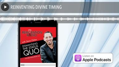 REINVENTING DIVINE TIMING