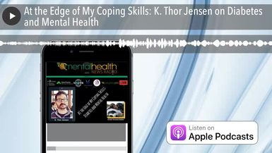 At the Edge of My Coping Skills: K. Thor Jensen on Diabetes and Mental Health