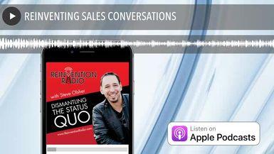 REINVENTING SALES CONVERSATIONS