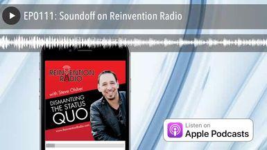 EP0111: Soundoff on Reinvention Radio