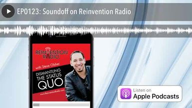 EP0123: Soundoff on Reinvention Radio