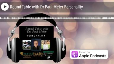 Round Table with Dr Paul Meier Personality
