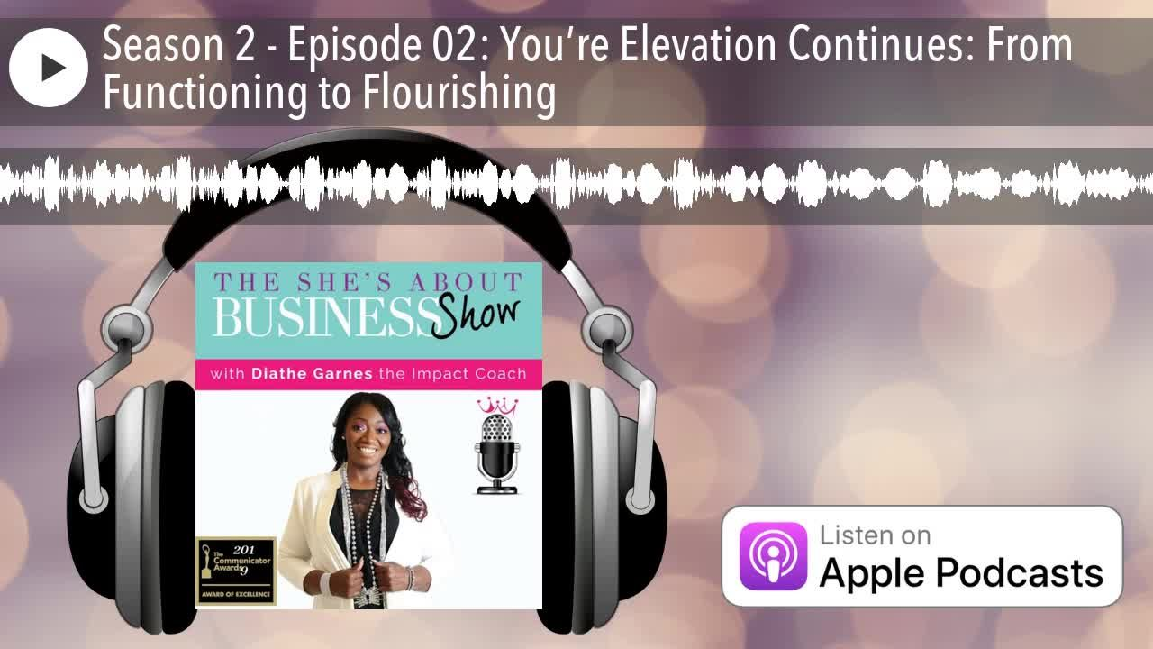 Season 2 - Episode 02: You're Elevation Continues: From Functioning to Flourishing