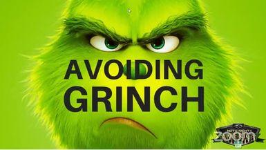 Avoiding Grinch
