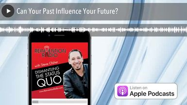 Can Your Past Influence Your Future?