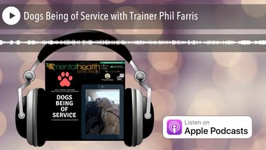 Dogs Being of Service with Trainer Phil Farris