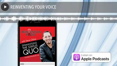 REINVENTING YOUR VOICE