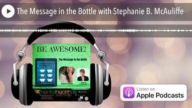 The Message in the Bottle with Stephanie B. McAuliffe