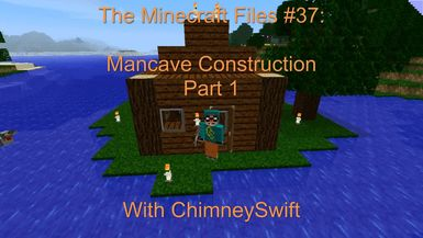 The Minecraft Files - #37- Mancave Construction Part 1 (HD)