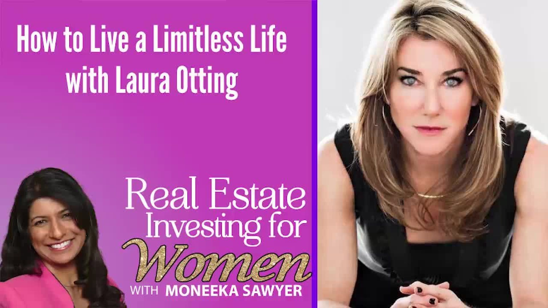 How to Live a Limitless Life with Laura Gassner Otting - REAL ESTATE INVESTING FOR WOMEN EXTRA