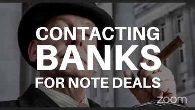 Note Night in America: Contacting Banks For Note Deals