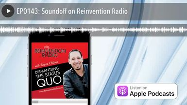 EP0143: Soundoff on Reinvention Radio