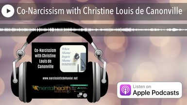 Co-Narcissism with Christine Louis de Canonville