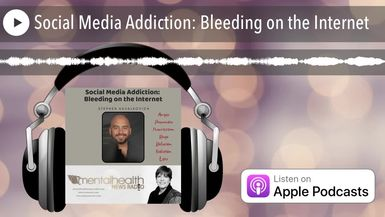 Social Media Addiction: Bleeding on the Internet