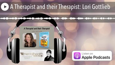 A Therapist and their Therapist: Lori Gottlieb