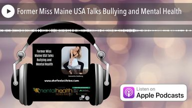 Former Miss Maine USA Talks Bullying and Mental Health