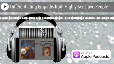 Differentiating Empaths from Highly Sensitive People