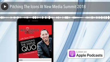 Pitching The Icons At New Media Summit 2018