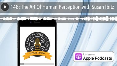 148: The Art Of Human Perception with Susan Ibitz
