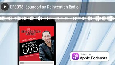 EP0098: Soundoff on Reinvention Radio
