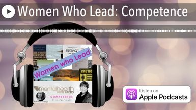 Women Who Lead: Competence