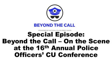 Beyond the Call: On the Scene at the 16th Annual Police Officers' CU Conference