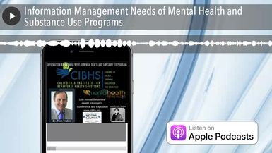 Information Management Needs of Mental Health and Substance Use Programs