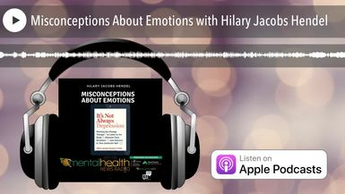 Misconceptions About Emotions with Hilary Jacobs Hendel