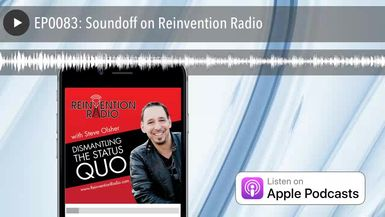 EP0083: Soundoff on Reinvention Radio