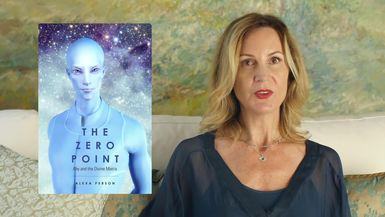 THE ZERO POINT WITH ALEXA PERSON: INTRODUCTION TO THE ZERO POINT - SEASON 1 - EPISODE 1 #THE ALEXA PERSON - DIVINE MATRIX CHANNEL