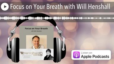 Focus on Your Breath with Will Henshall
