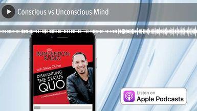 Conscious vs Unconscious Mind