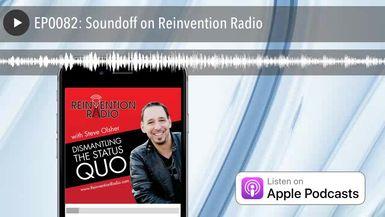 EP0082: Soundoff on Reinvention Radio