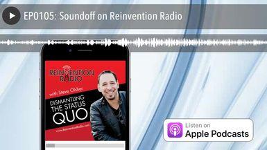 EP0105: Soundoff on Reinvention Radio