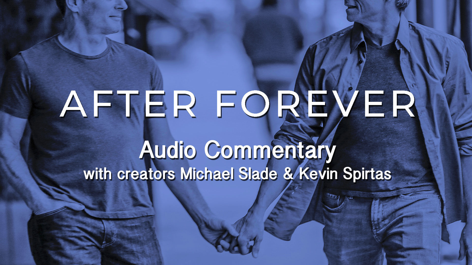 AFTER FOREVER Season 1 Audio Commentary