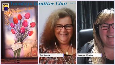 Tuesdays Intuitive Chat with Leanne & Ros - 9th July 2019