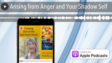 Arising from Anger and Your Shadow Self