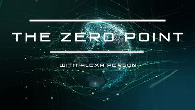 THE ZERO POINT WITH ALEXA PERSON: JESUS & METATRON - SEASON 1 - EPISODE 4