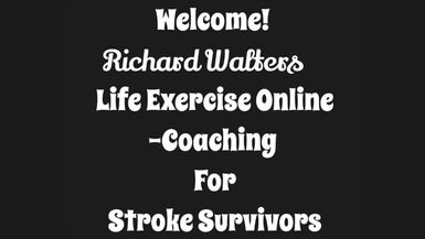 Life Exercise Online-Coaching For Stroke Survivors