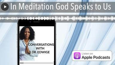 In Meditation God Speaks to Us
